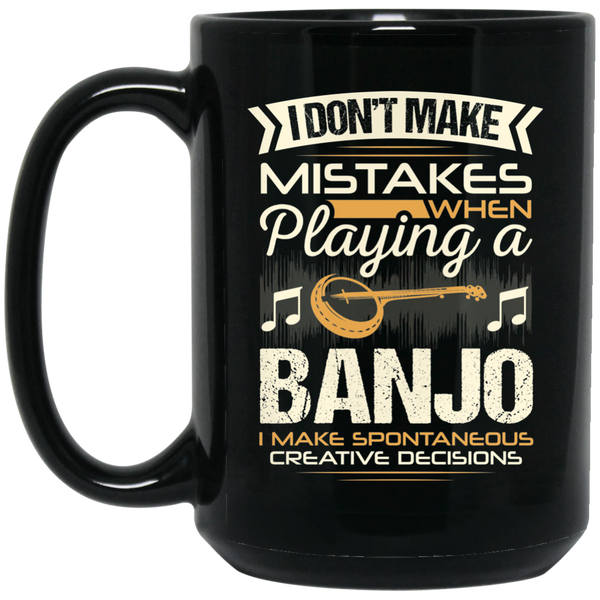 A coffee mug for banjo players that don't make mistakes. I enjoy giving unique music gifts like this. | Music Gifts For Musicians | Unique Coffee Mugs #MusicGifts #Mugs