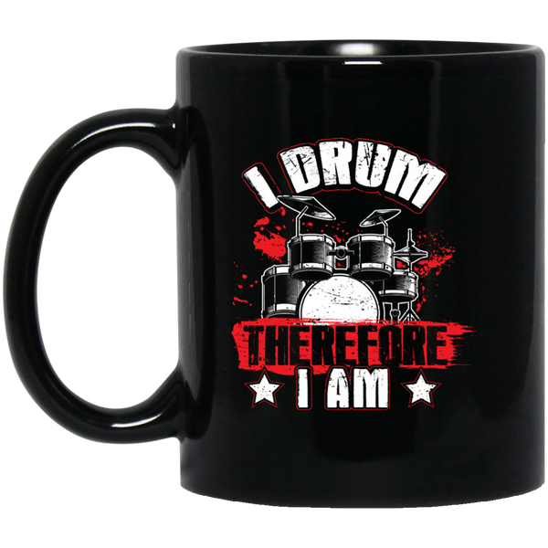 I Drum Therefore I Am Coffee Mug Black