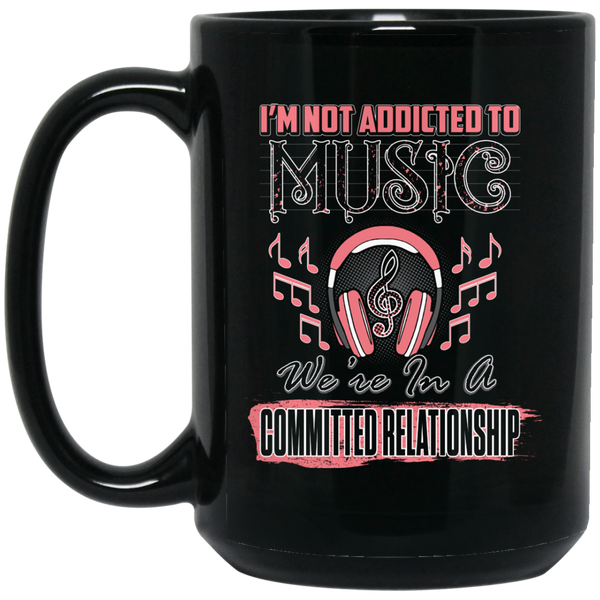 Addicted To Music Coffee Mug Black