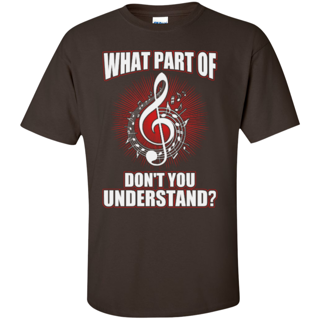 What Part Of (Treble Clef) Don't You Understand T-Shirt - Music Reading Savant Store