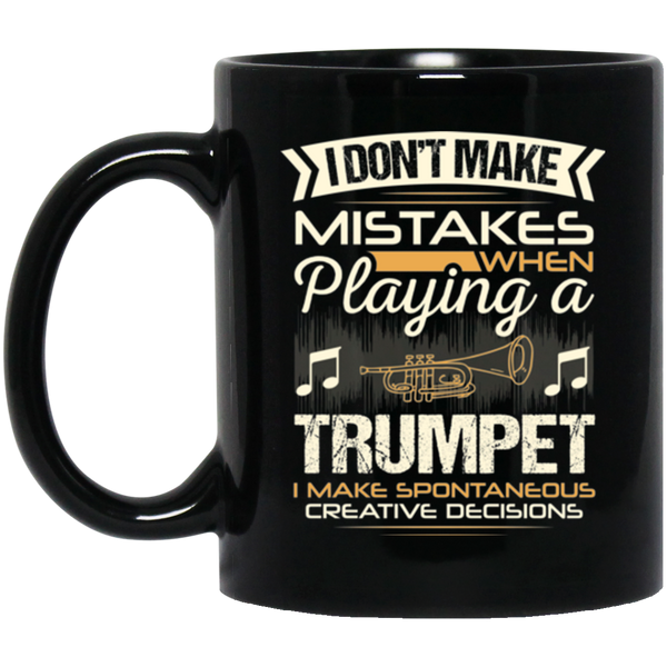 A coffee mug for trumpet players that don't make mistakes. I enjoy giving unique music gifts like this. | Music Gifts For Musicians | Unique Coffee Mugs #MusicGifts #Mugs