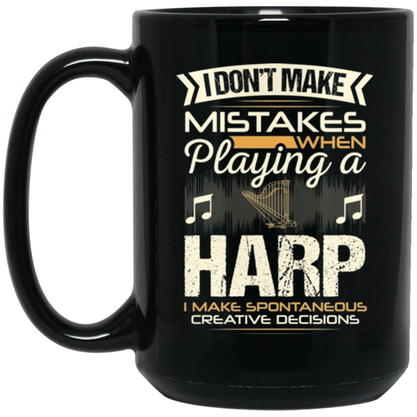 A coffee mug for harp players that don't make mistakes. I enjoy giving unique music gifts like this. | Music Gifts For Musicians | Unique Coffee Mugs #MusicGifts #Mugs