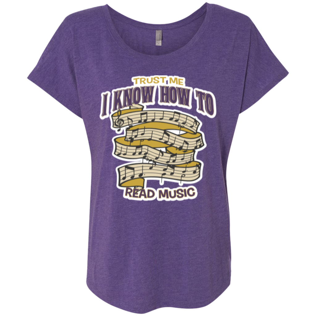 Trust Me, I Know How To Read Music Ladies Dolman Sleeve Shirt - Music Reading Savant Store