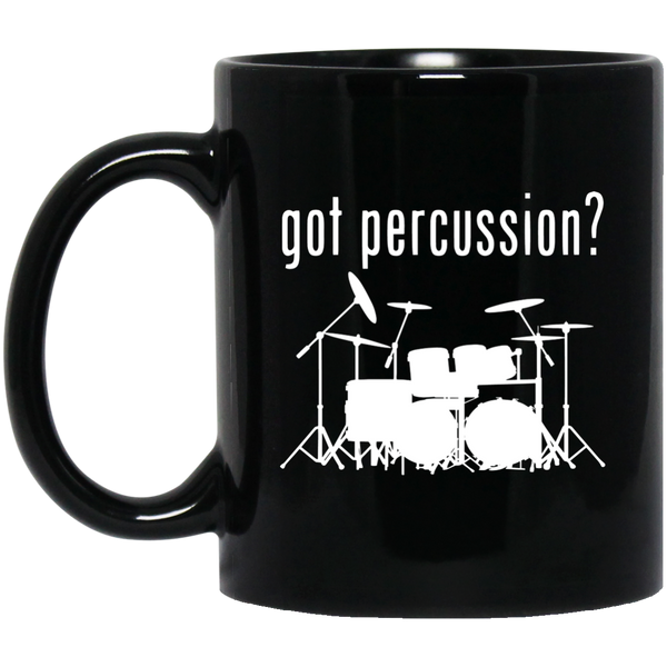 Got Percussion? Coffee Mug Black