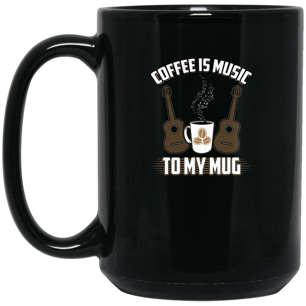 Coffee Is Music To My Mug Coffee Mug Black