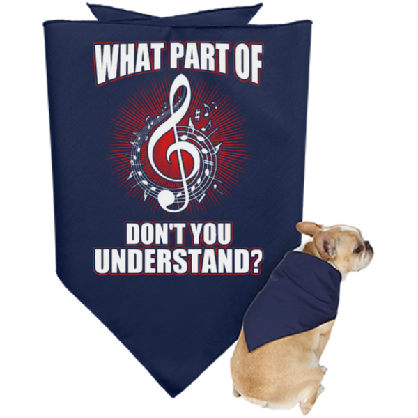 What Part Of Treble Clef Don't You Understand Dog Bandana - Music Reading Savant Store