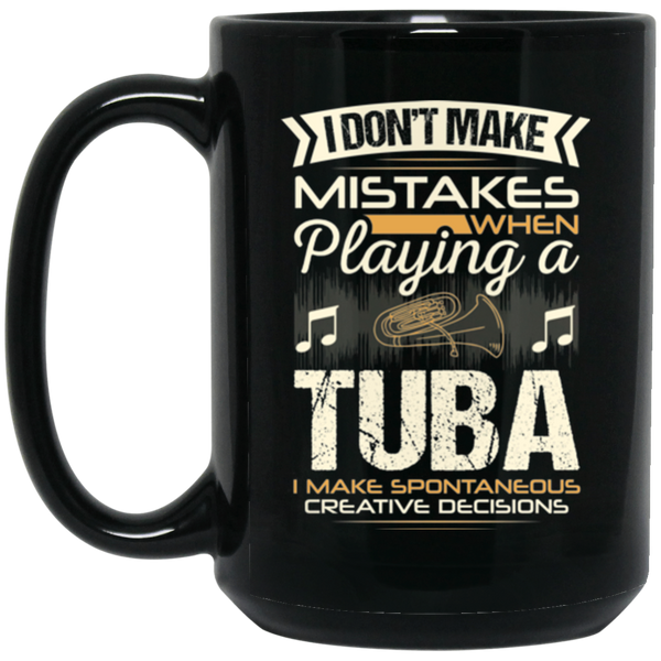 A tuba coffee mug for low brass players that don't make mistakes. LOVE giving unique music gifts like this. | Music Gifts For Musicians | Unique Coffee Mugs #MusicGifts #Mugs