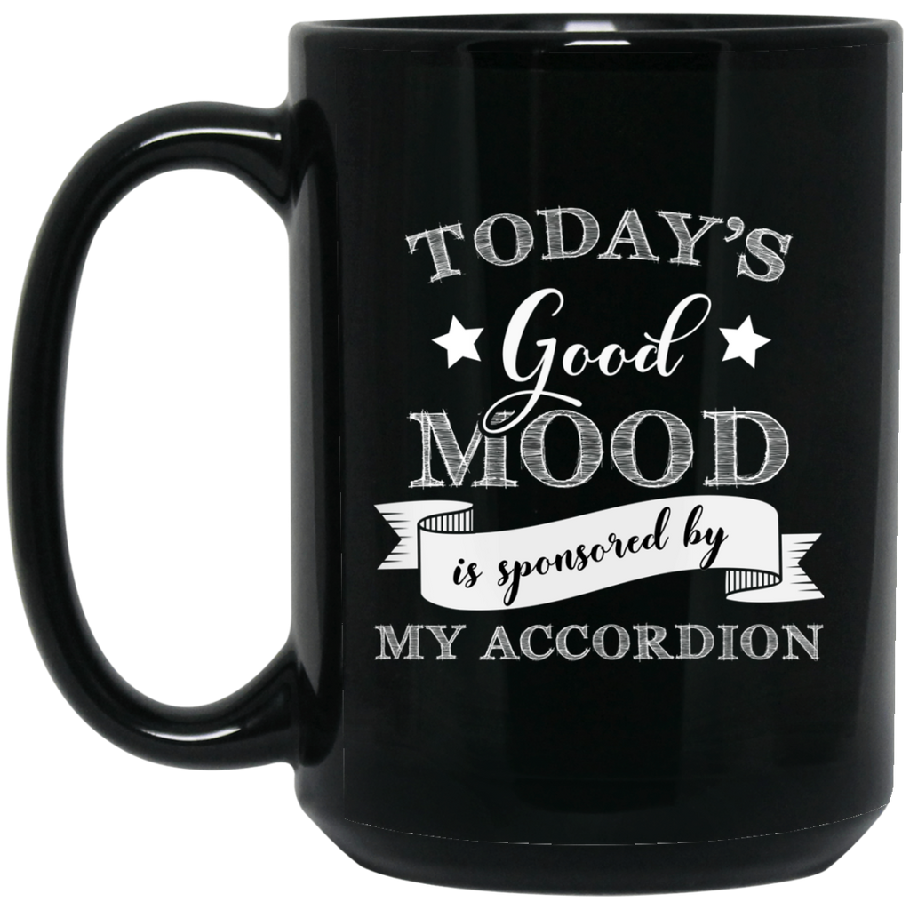 Today's Good Mood is Sponsored by My Accordion Coffee Mug Black
