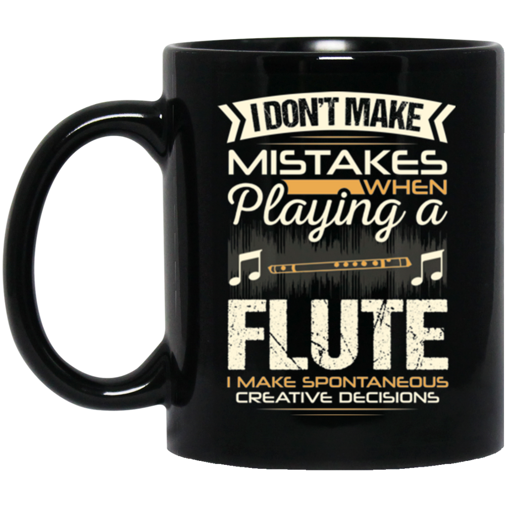 A coffee mug for flute players that don't make mistakes. I enjoy giving unique music gifts like this. | Music Gifts For Musicians | Unique Coffee Mugs #MusicGifts #Mugs