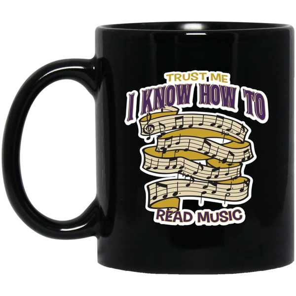 Trust Me I Know How To Read Music Coffee Mug Black