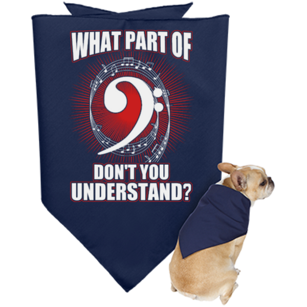 What Part Of Bass Clef Don't You Understand Dog Bandana - Music Reading Savant Store