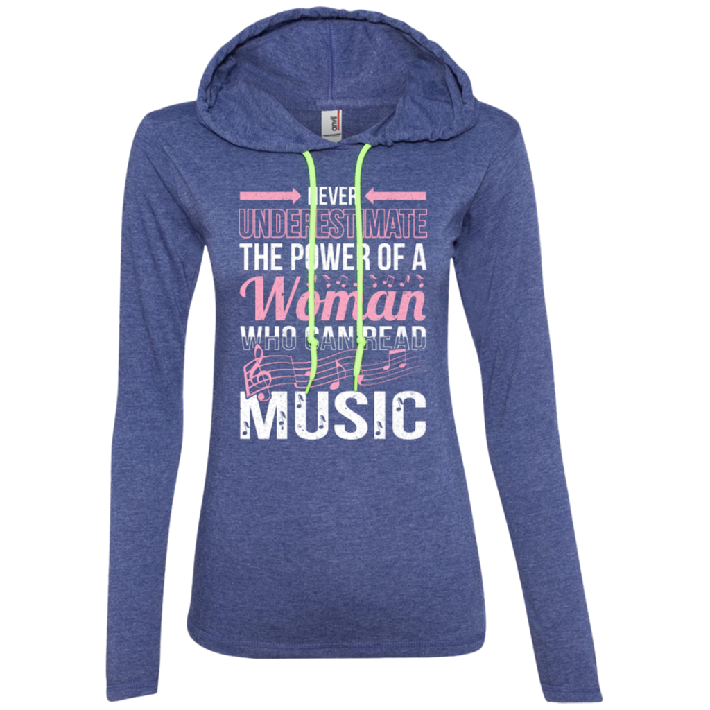 Never Underestimate The Power Of A Woman Who Can Read Music Ladies Long Sleeve T-Shirt Hoodie