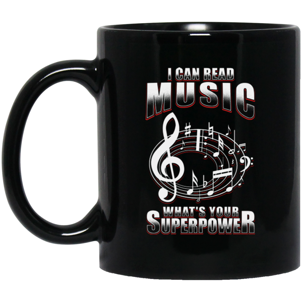 I Can Read Music What's Your Superpower Coffee Mug Black