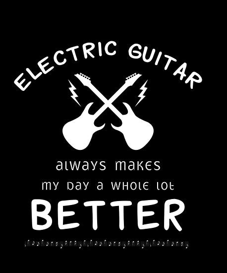 Electric Guitar Better Poster