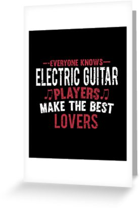 Electric Guitar Players Lovers Greeting Card