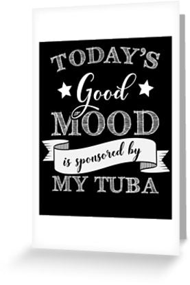 Tuba Mood Greeting Card