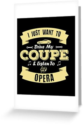 Coupe Opera Greeting Card