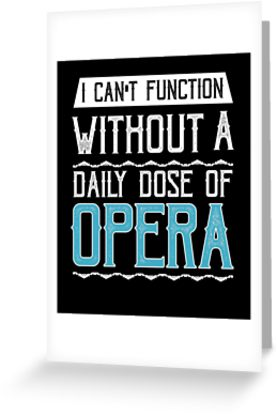 Opera Greeting Card