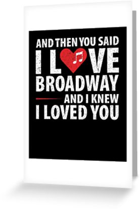 Love Broadway Music Greeting Card
