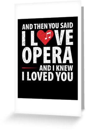 Love Opera Music Greeting Card