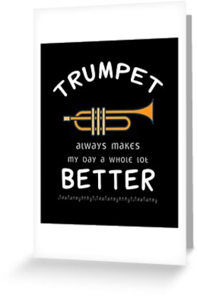 Trumpet Better Greeting Card