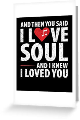 Love Soul Music Greeting Card