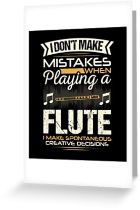 Flute Mistakes Greeting Card