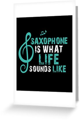 Saxophone Life Greeting Card