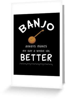 Banjo Better Greeting Card