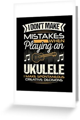 Ukulele Mistakes Greeting Card