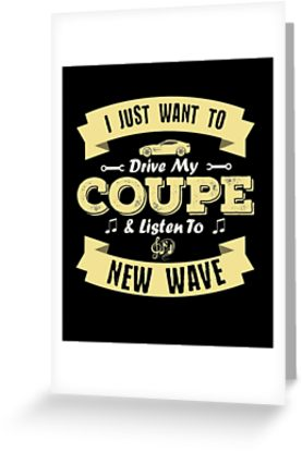 Coupe New Wave Greeting Card