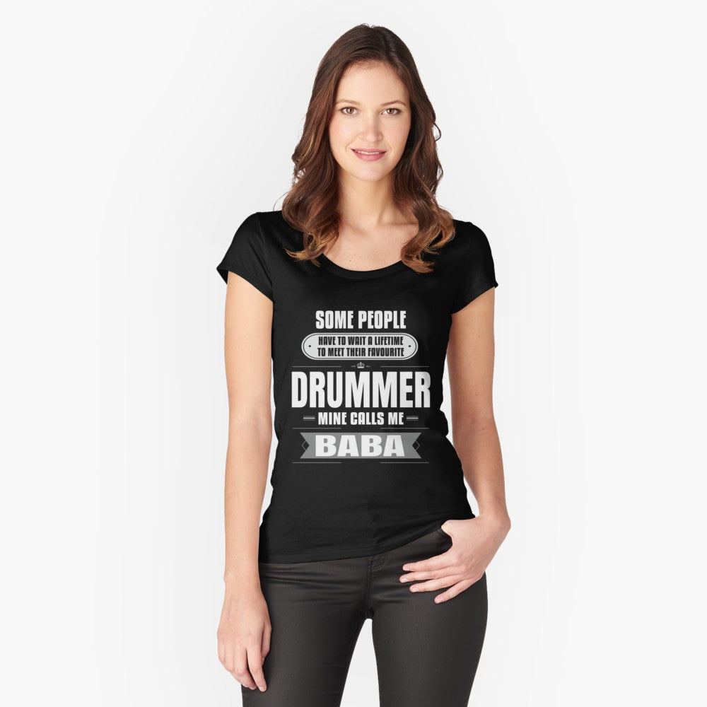 Drummer Calls Me Baba Women's Fitted Scoop T-Shirt