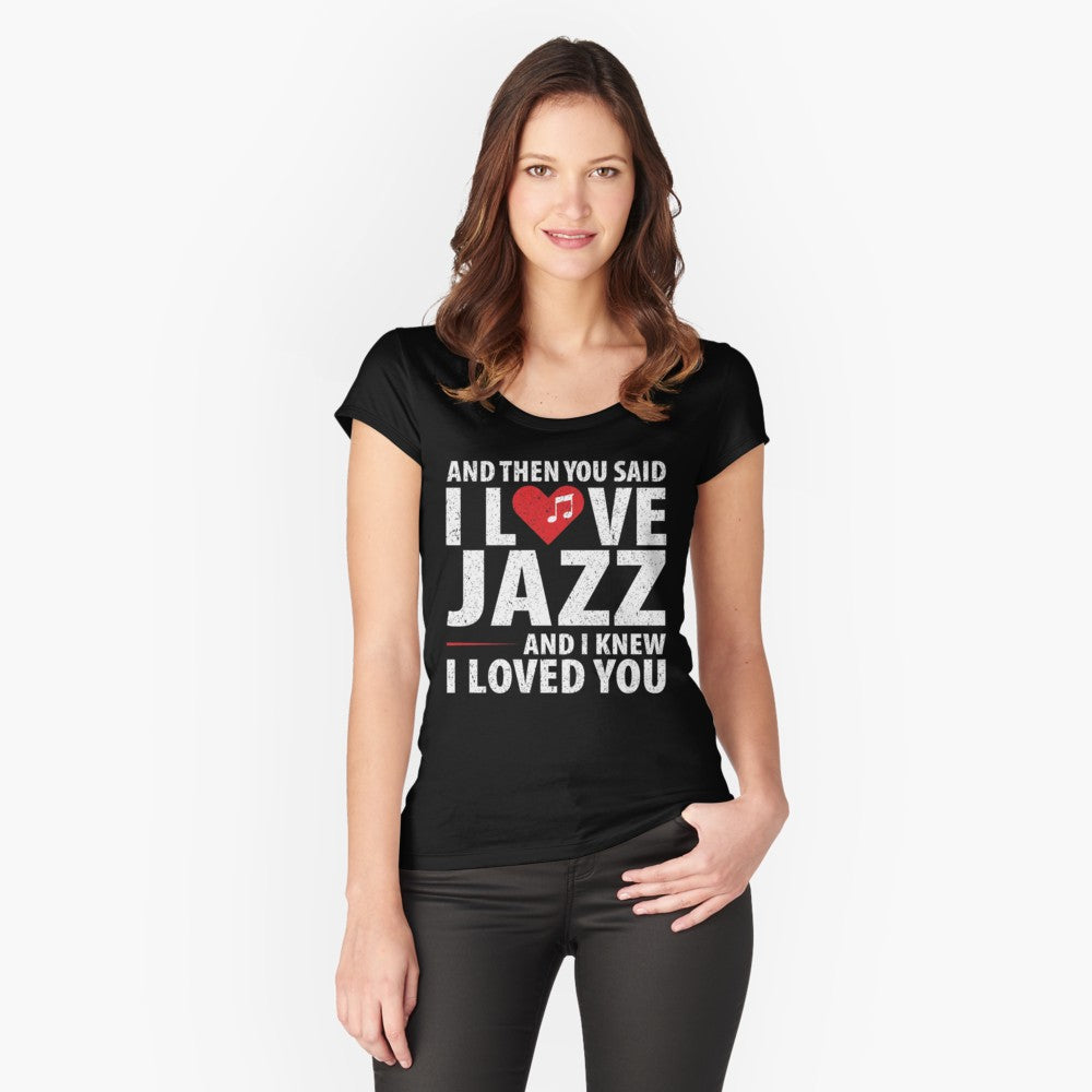 Love Jazz Music Women's Fitted Scoop T-Shirt