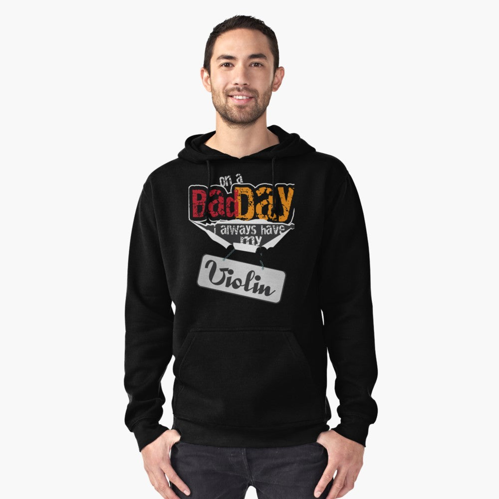 Violin Bad Day Pullover Hoodie