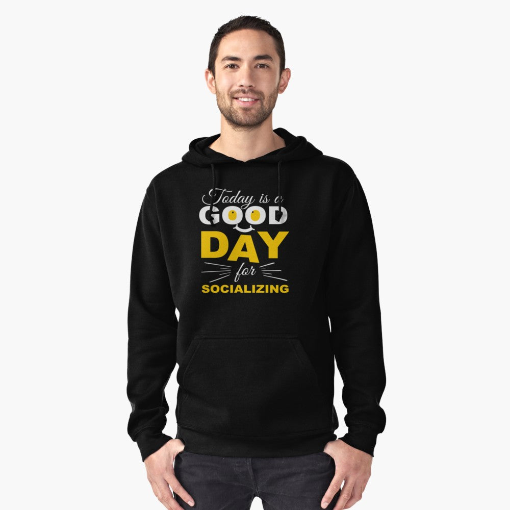 Socializing Good Day Pullover Hoodie