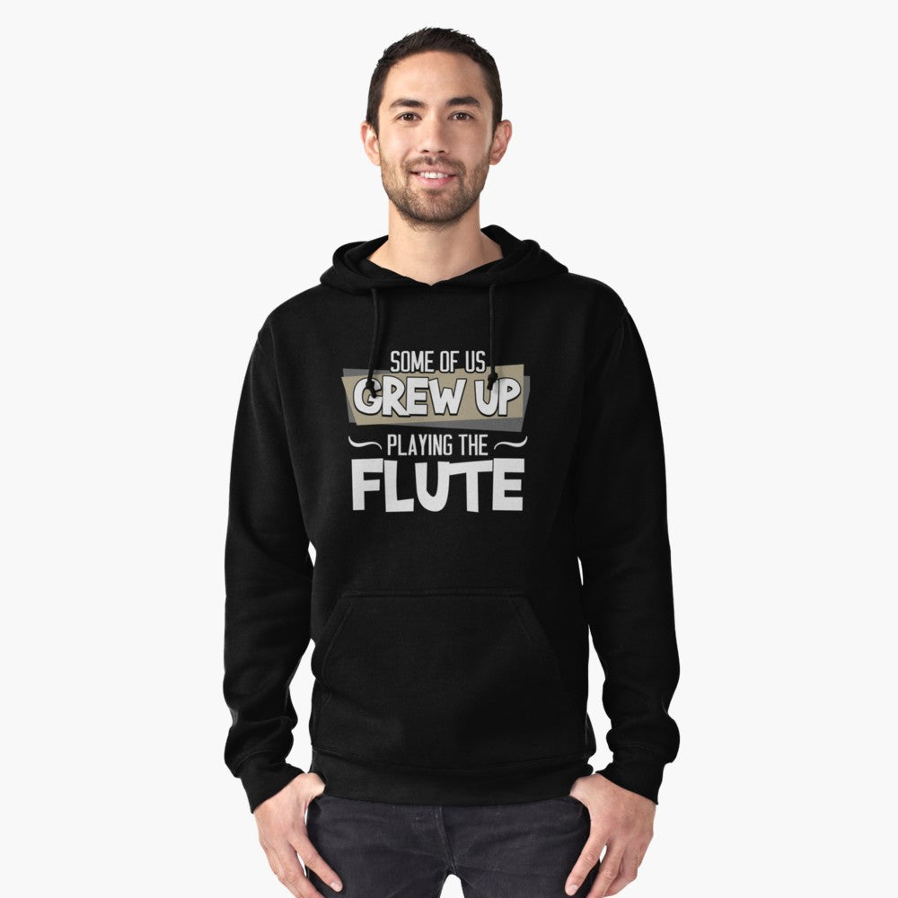 Flute Grew Up Pullover Hoodie