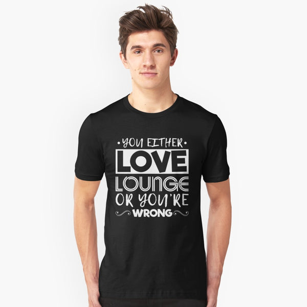 Love Lounge Unisex T-Shirt