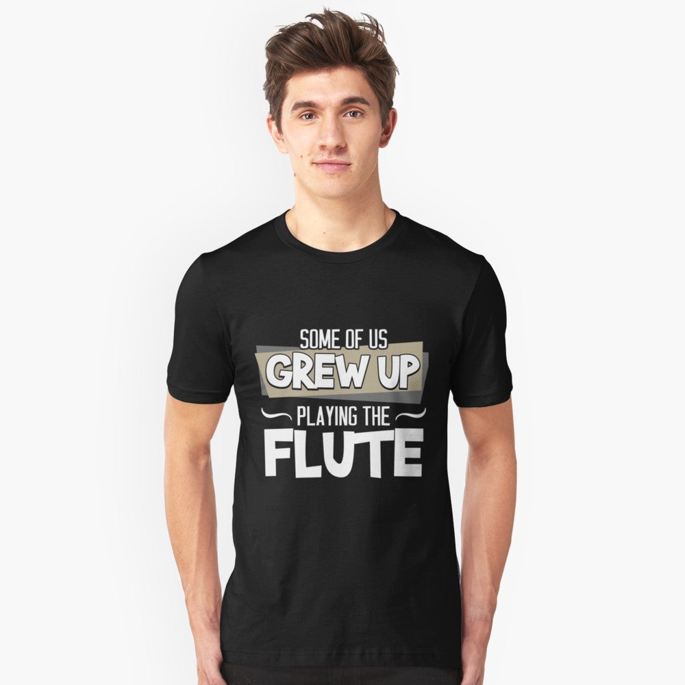 Flute Grew Up Unisex T-Shirt