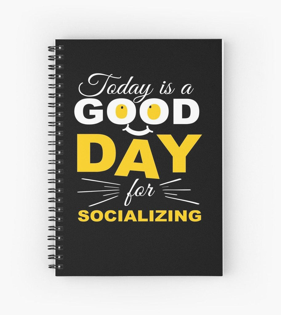 Socializing Good Day Spiral Notebook