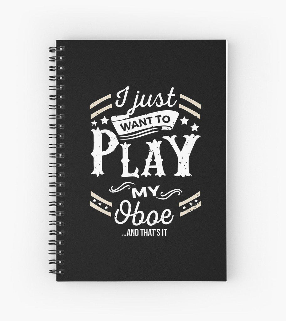 Oboe Play Spiral Notebook