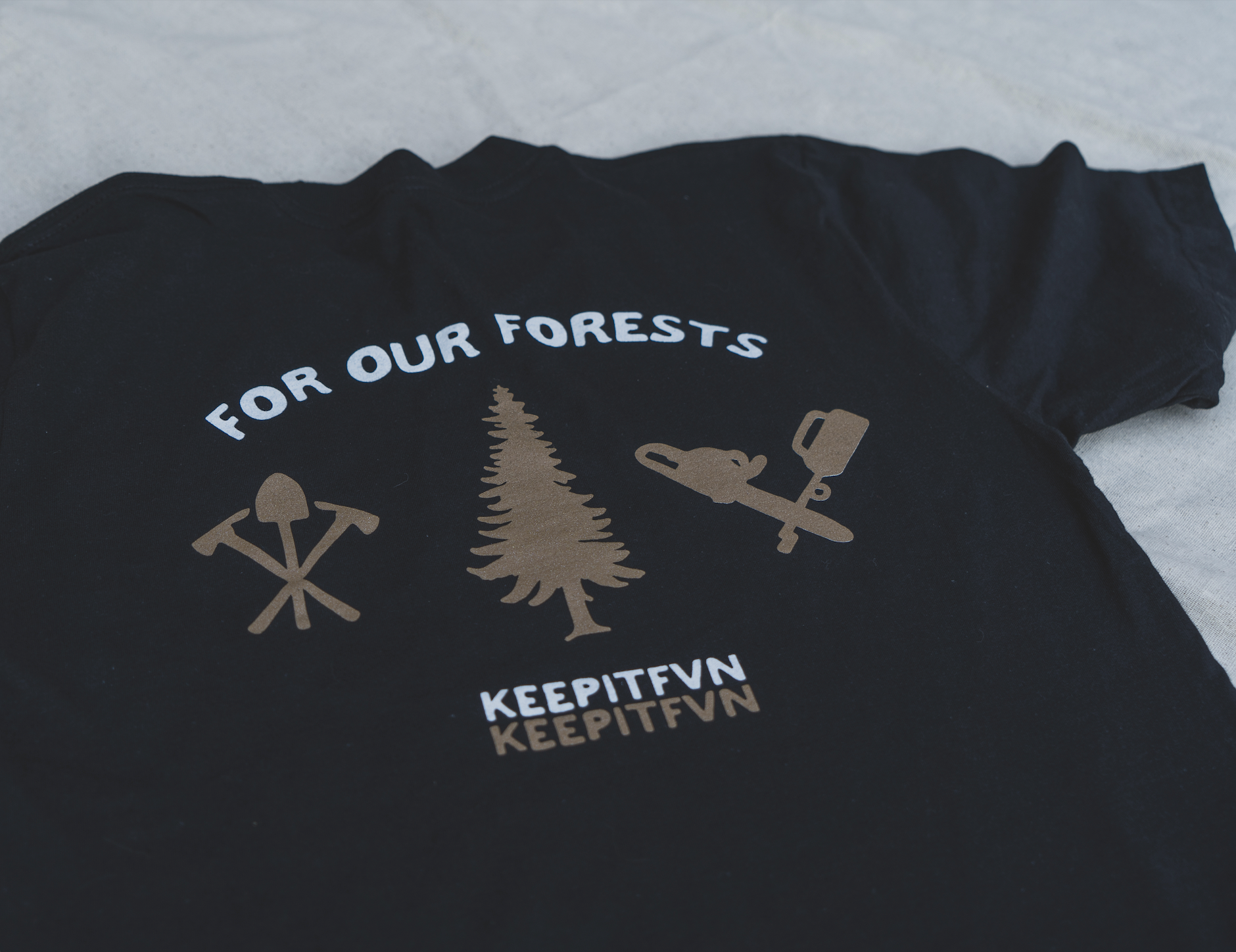 For Our Forests Tee - KEEPITFVN