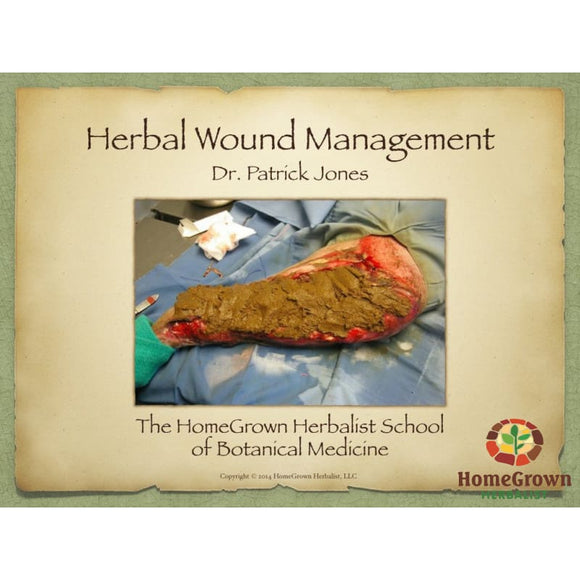 Herbal Wound Management I: General Principles Audio File - Homegrown Herbalist