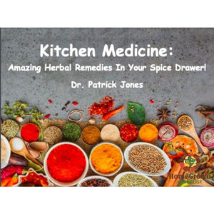 DVD &/OR Digital Download - Kitchen Medicine: Amazing Herbal Remedies In Your Spice Drawer! - DVD HomeGrown Herbalist