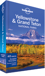 Lonely Planet Yellowstone & Grand Teton