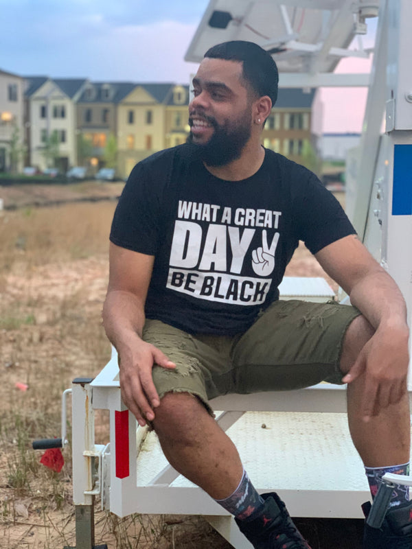 What A Great Day To Be Black Unisex T-shirt - Motivat3Me