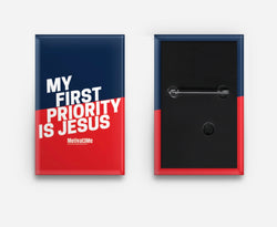 Jesus Is My First Priority Button - Motivat3Me