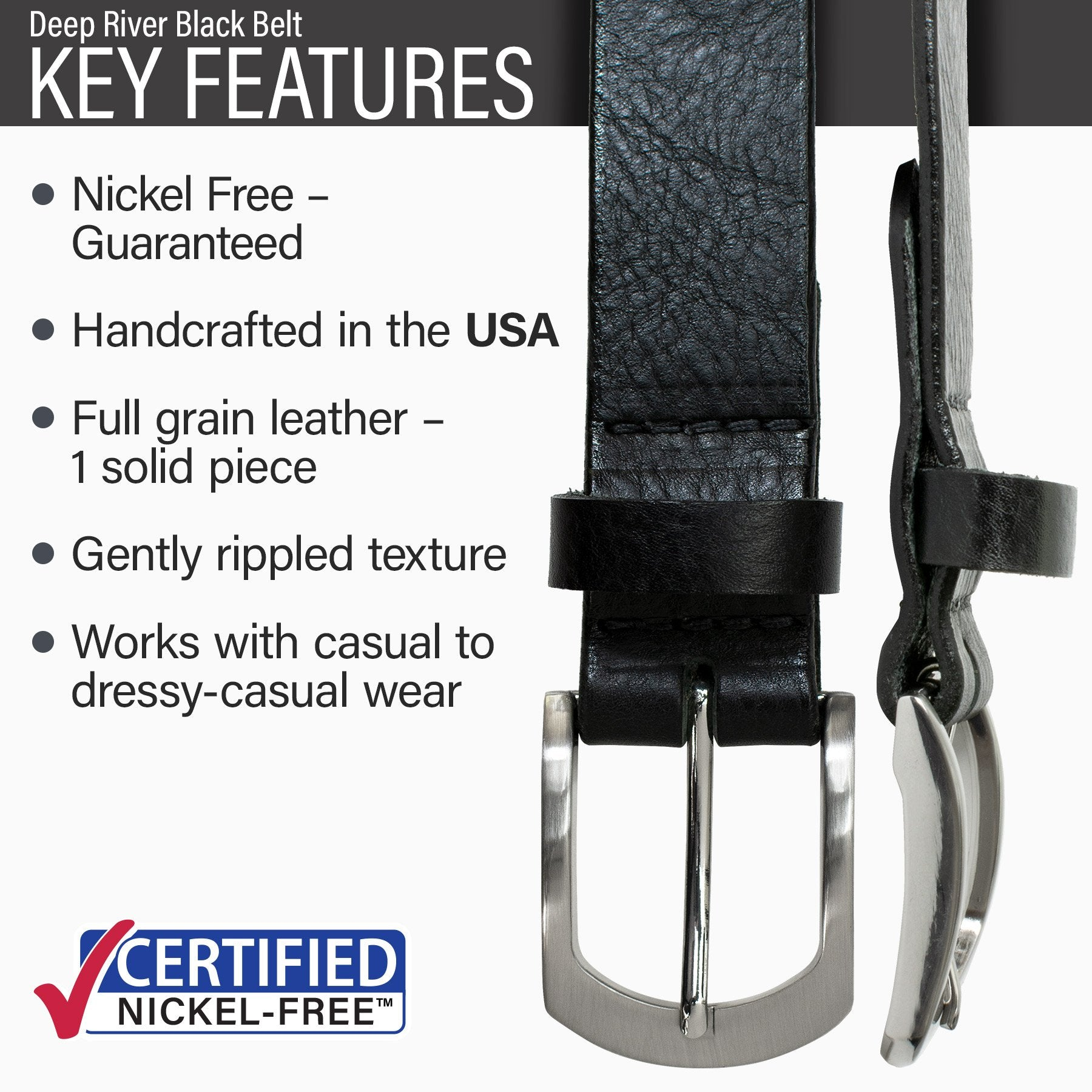 Key features of Deep River Nickel Free Black Leather Belt | Hypoallergenic buckle, made in the USA, stitched on nickel-free buckle, full grain leather with gently rippled texture, dressy-casual to casual wear