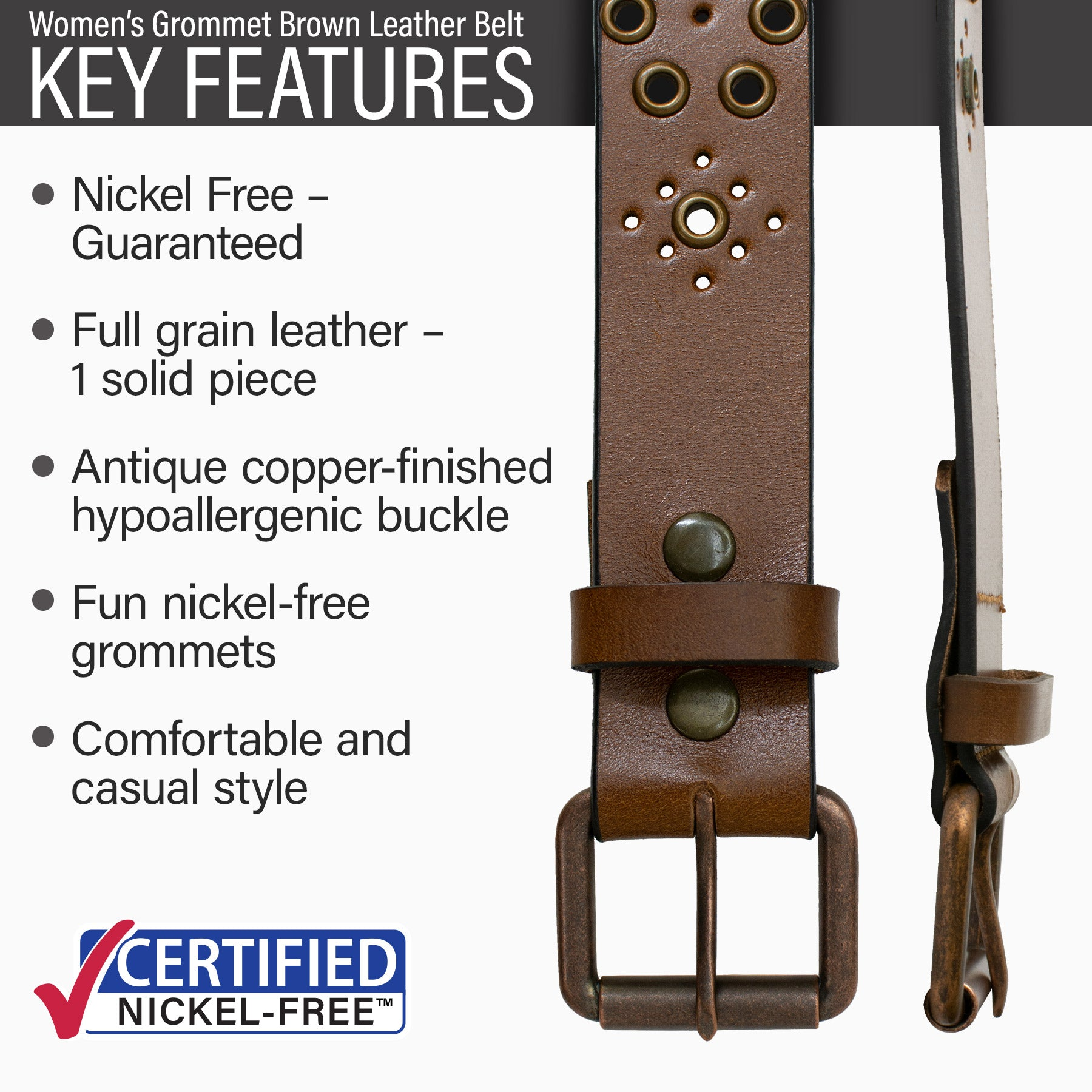 Key features of Women's Nickel Free Grommet Brown Leather Belt | Hypoallergenic buckle, stitched on nickel-free copper buckle, full grain leather, nickel-free grommets, casual style