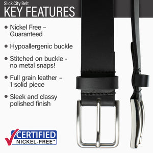 Slick City Black Belt | Nickel Free | Key features : Hypoallergenic buckle, full grain leather