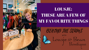 These are a few of Lousje's favourite things!